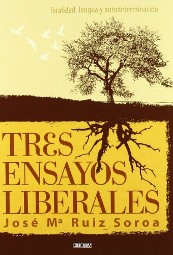 9788497973021: Tres ensayos liberales