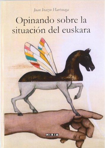 9788497973915: Opinando sobre la situacion del euskera (Euskera (hiria))