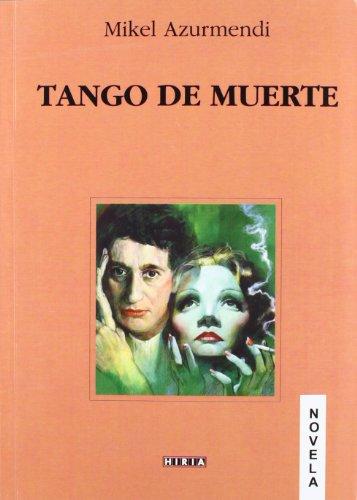 9788497974790: Tango de muerte (Narrativa)