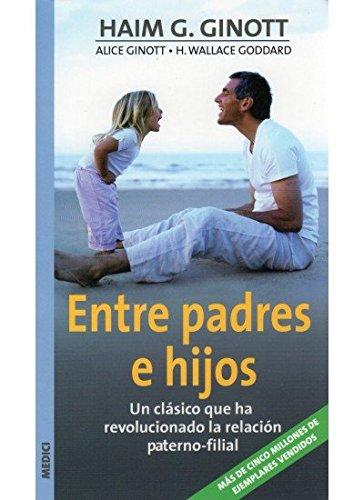 9788497990110: ENTRE PADRES E HIJOS (NIÑOS Y ADOLESCENTES)