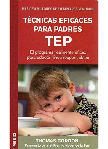 9788497990264: TECNICAS EFICACES PARA PADRES TEP (NIÑOS Y ADOLESCENTES)