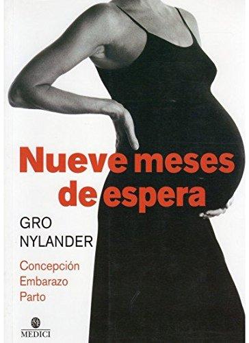 9788497990325: Nueve Meses De Espera. Concepción, Embarazo, Parto.