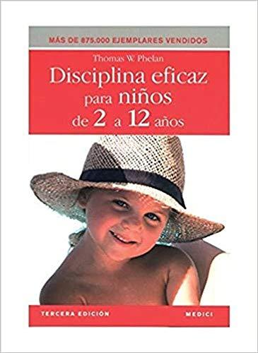 9788497990608: DISCIPLINA EFICAZ PARA NIÑOS 2 A 12 AÑOS (NIÑOS Y ADOLESCENTES)