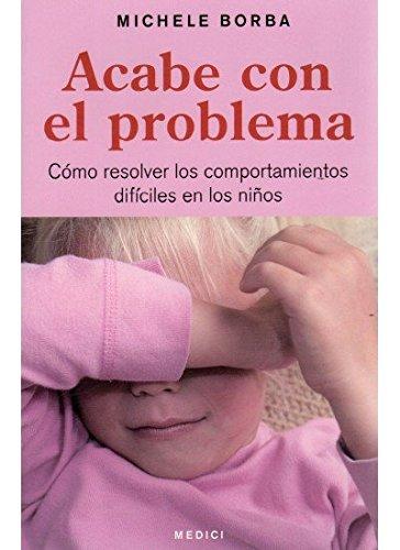 9788497990691: ACABE CON EL PROBLEMA (NIÑOS Y ADOLESCENTES)