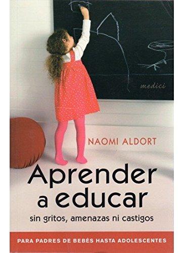 9788497990769: Aprender a educar