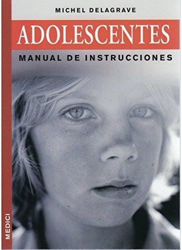 9788497990844: Adolescentes : manual de instrucciones