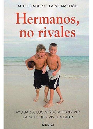 9788497990974: Hermanos, no rivales