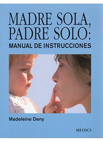 9788497990998: MADRE SOLA, PADRE SOLO (NIÑOS Y ADOLESCENTES)