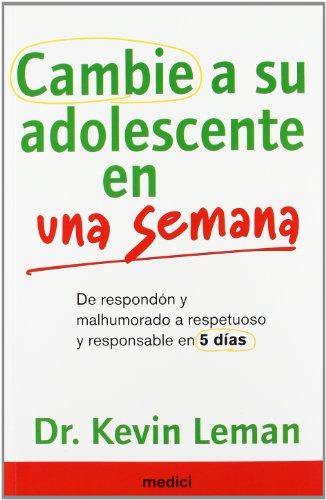9788497991193: Cambie A Su Adolescente En Una Semana (NIÑOS Y ADOLESCENTES)