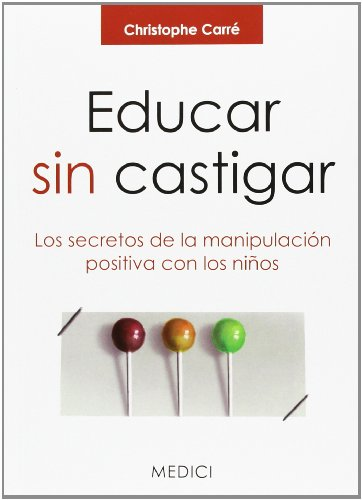 9788497991308: Educar Sin Castigar (Niños. Educación y cuidados)