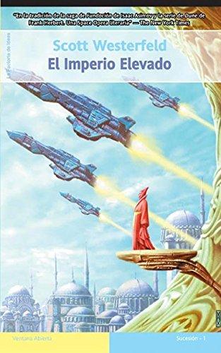 9788498001303: El imperio elevado (Ventana abierta)