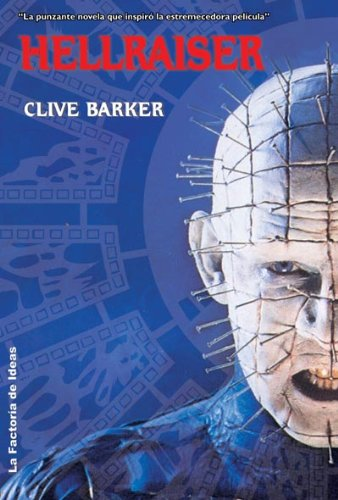 Hellraiser / The Hellbound Heart (Spanish Edition) (8498001498) by Barker, Clive