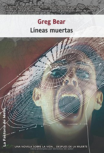 Lineas Muertas/ Dead Lines (Terror) (Spanish Edition) (9788498002126) by Greg Bear