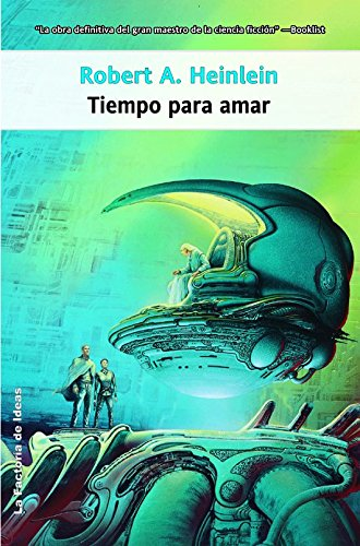 9788498002379: Tiempo para amar / Time Enough for love (Spanish Edition)