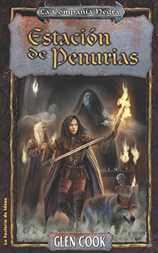 Estacion de penurias / Hardship Station (Fantasia) (Spanish Edition) (9788498002577) by Glen Cook