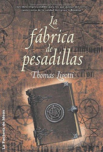 9788498002584: La Fabrica De Pesadillas/ the Nightmare Factory (Spanish Edition)