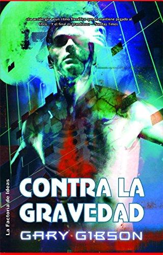 9788498002775: Contra la gravedad (Solaris ficción)