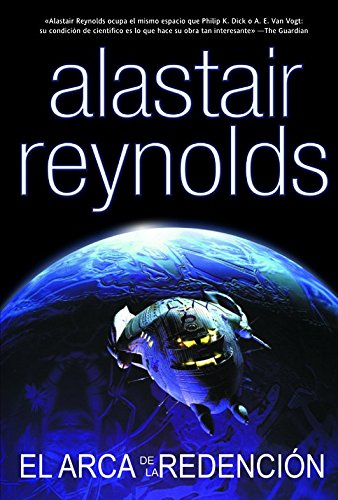 El Arca De La Redencion/Redemption Ark (Spanish Edition) (9788498002836) by Alastair Reynolds