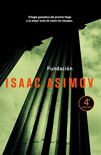 Fundacion: Isaac Asimov