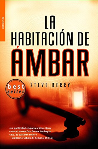 La habitacion de ambar/ The Amber Room (Spanish Edition) (8498003164) by Steve Berry
