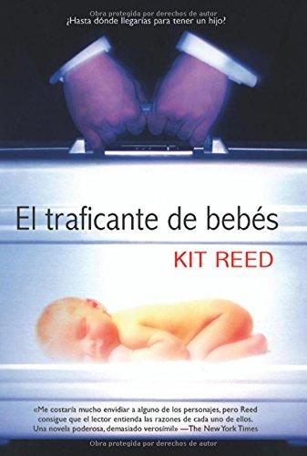 El traficante de bebés - Reed, Kit