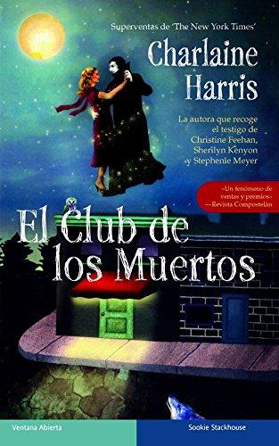 EL CLUB DE LOS MUERTOS - Harris,Charlaine