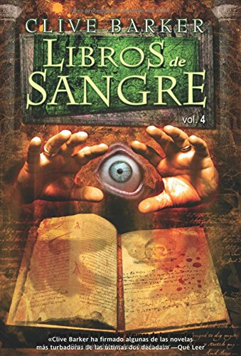 4: Libros de sangre/ Books of Blood (Spanish Edition) (8498003326) by Clive Barker