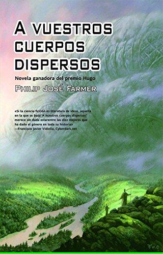 9788498003383: A vuestros cuerpos dispersos (Solaris ficción)