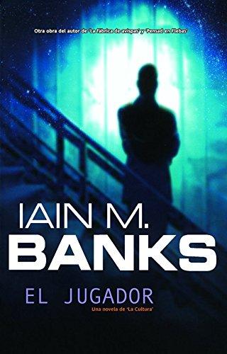El jugador - Banks, Iain M.