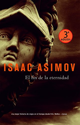 9788498003611: El fin de la eternidad (Spanish Edition)