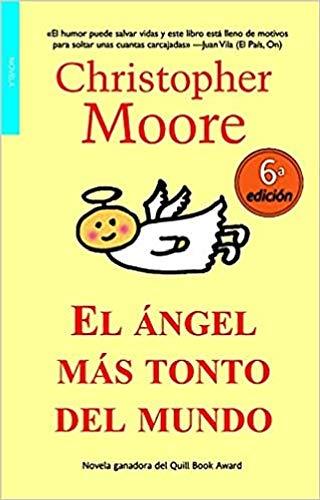 9788498003642: El angel mas tonto del mundo/ The Stupidest Angel (Bolsillo) (Spanish Edition)