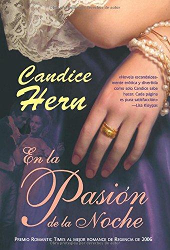 9788498004205: En la pasion de la noche / In the Thrill of The Night (Spanish Edition)