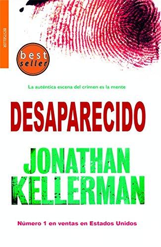 Desaparecido/ Gone (Spanish Edition) (9788498004342) by Jonathan Kellerman