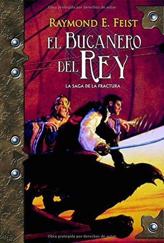 9788498004687: El bucanero del rey/ The King's Buccaneer (Fantasia/ Fantasy) (Spanish Edition)