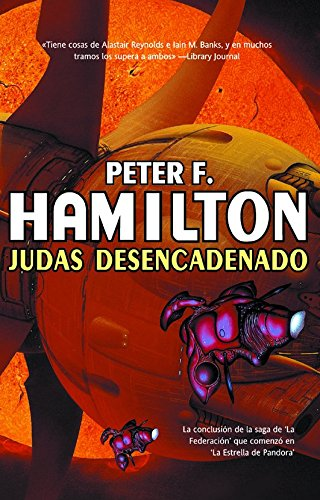 9788498004786: Judas desencadenado/ Judas Unchained (Solaris: La Federacion/ Solaris: Commonwealth Saga) (Spanish Edition)