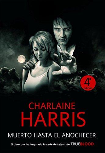 Muerto hasta el anochecer - Charlaine Harris