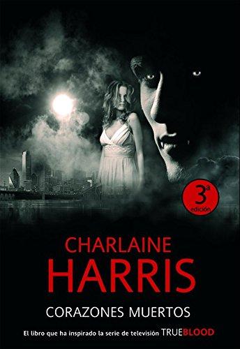 9788498004830: Corazones muertos / Living Dead in Dallas (Sookie Stackhouse / Southern Vampire) (Spanish Edition)
