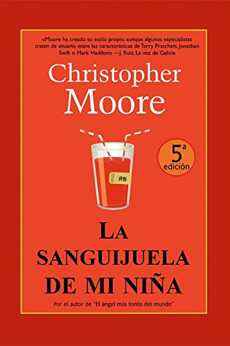 La sanguijuela de mi niña (Best seller): Moore, Christopher