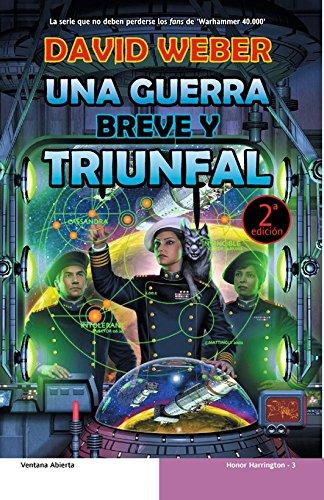 9788498005202: Una guerra breve y triunfal / The Short Victorious War (Honor Harrington) (Spanish Edition)