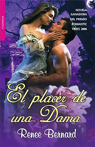9788498005943: El placer de una dama / A Lady's Pleasure (La Trilogia De Las Damas) (Spanish Edition)