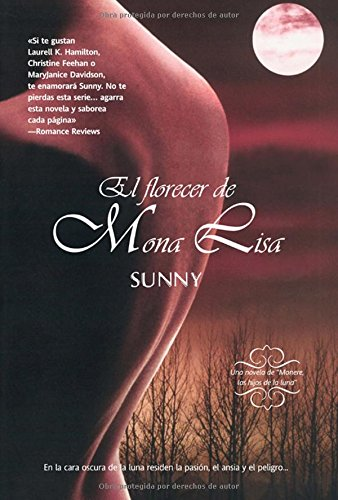 9788498005967: El florecer de Mona Lisa / Mona Lisa Blossoming (Monere, los hijos de la luna / Monere: Children of the Moon) (Spanish Edition)