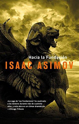 9788498006124: Hacia la fundacion / Forward the Foundation (Spanish Edition)