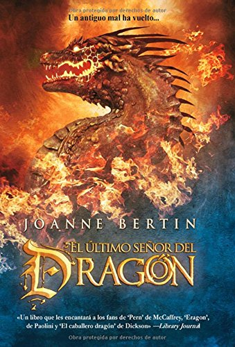 El ultimo senor del dragon / The Last Dragonlord (Spanish Edition) (849800621X) by Bertin, Joanne