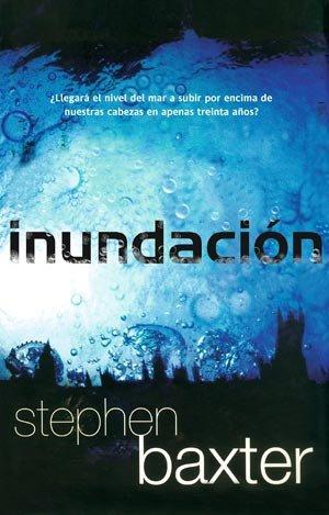 Inundacion / Flood (Spanish Edition): Baxter, Stephen