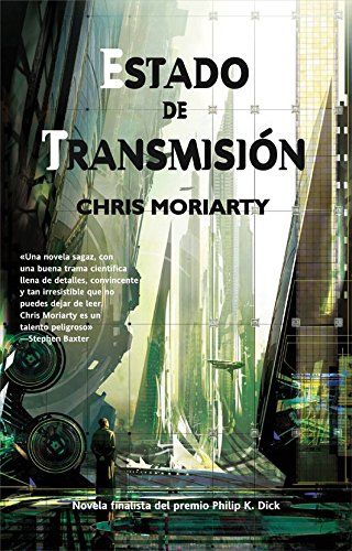 Estado de transmision / Spin State (Solaris Ficcion) (Spanish Edition) (8498006309) by Moriarty, Chris