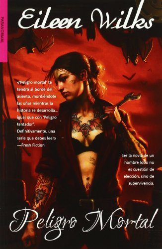 Peligro mortal / Mortal Danger (El Mundo De Los Lupi / the Lupi's World) (Spanish Edition): ...