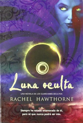 Luna oculta: Hawthorne, Rachel