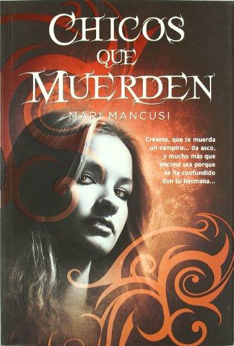 9788498006797: Chicos que muerden / Boys that Bite (Circulo De Sangre / Blood Coven) (Spanish Edition)