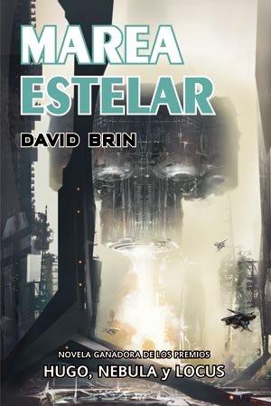 Marea estelar / Startide Rising (La Elevacion De Los Pupilos / the Uplift) (Spanish ...