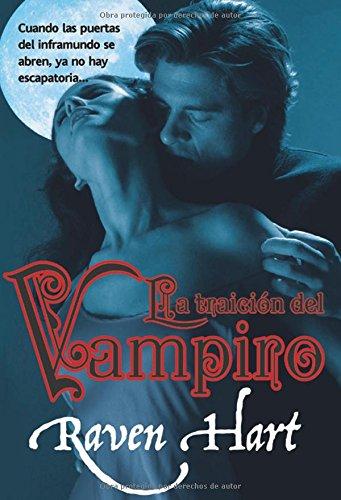 La traicion del vampiro / The Vampire's Betrayal (Vampiros Del Nuevo Mundo / ...